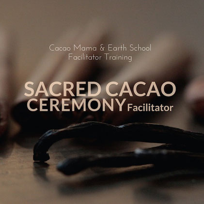 Cacao Mama Earth School Training Cacao Ceremony Facilitator Training