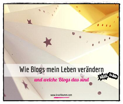 Wie Blogs mein Leben verändern