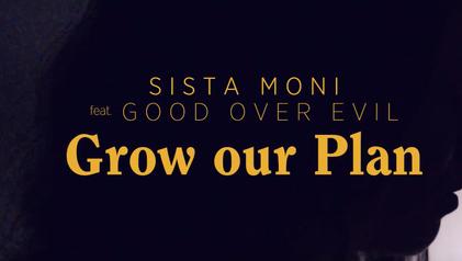 sista moni grow our plan