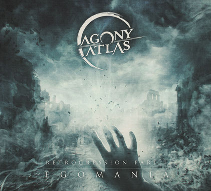 AGONY ATLAS - Retrogression Part I: Egomania