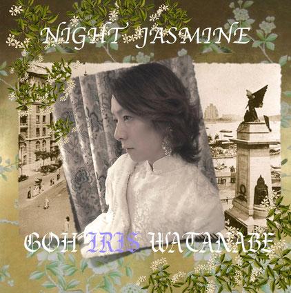 NIGHT JASMINE GOH IRIS WATANABE