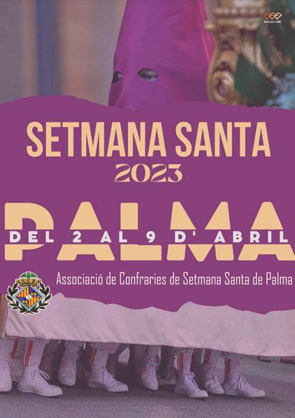 Procesiones Horarios e Itinerarios de la Semana Santa de Palma de Mallorca