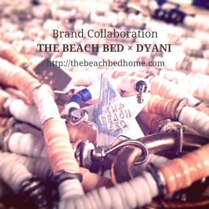 ブランドコラボレーション / THE BEACH BED × DYANI