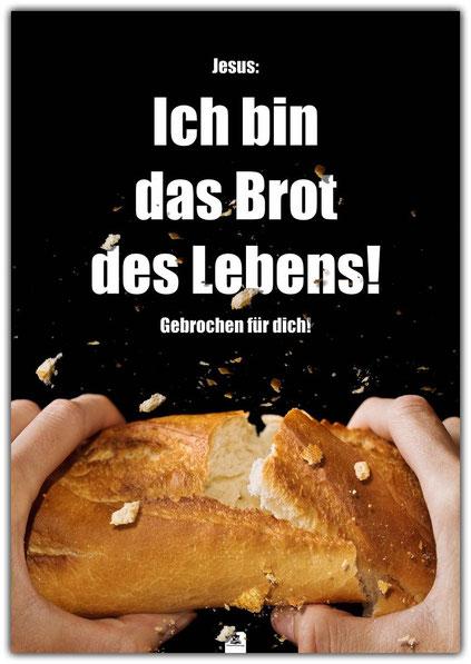 christliches Poster, Plakat, Schaukasten, Kirche, Brot des Lebens, Jesus, Abendmahl