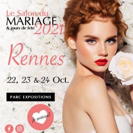 Salon du Mariage & jours de fête à Rennes 22, 23 et 24 Octobre 2021