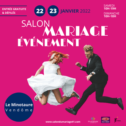 Salon du Mariage de Vendôme 16 et 17 Janvier 2021