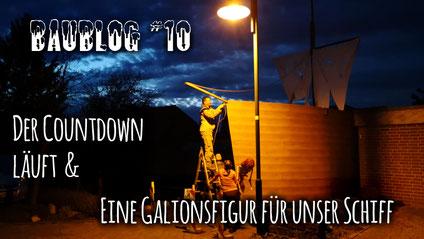 Baublog 10 - Eine Galionsfigur für unser Piratenschiff, Halloweenhaus Lüneburg , Deutsch Evern