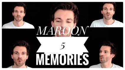 Memories - Maroon 5 / A-cappella Cover