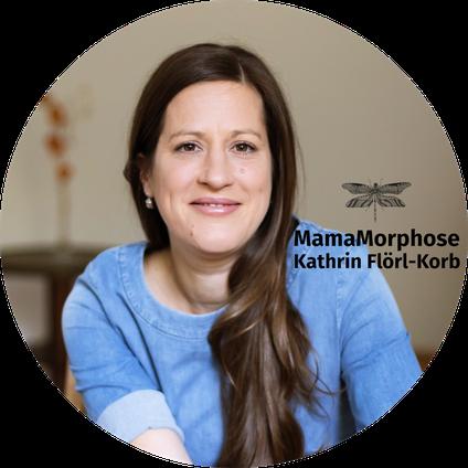 MamaMorphose, Kathrin Flörl-Korb, Mamacoaching, Persönlichkeitsentwicklung Stuttgart, Porträt