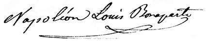 die Unterschrift Louis Napoleons, hier unter einen Brief an Thomas Bornhauser