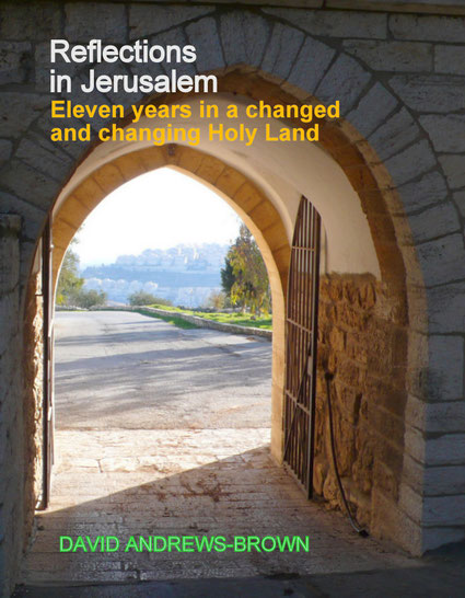 REFLECTIONS IN JERUSALEM (A PROPOSED FRONT COVER) © DA-B