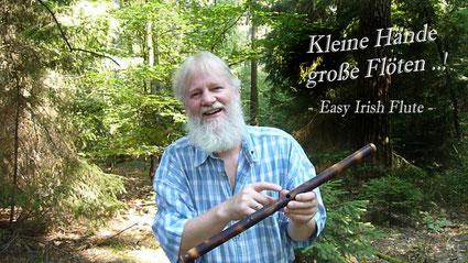 Kleine Hände, große Flöten. Easy Irish Flute Video