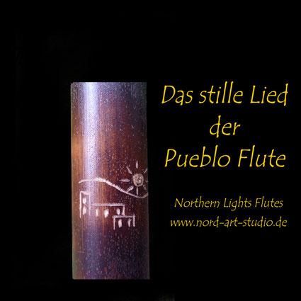 Das stille Lied der Pueblo Flute