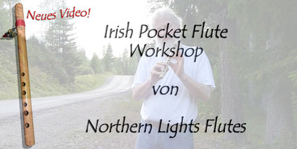 ... zum Irish Pocket Flute Video Workshop