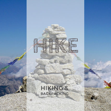 Hike, Hiking, Backpacking, Trekking, Wandern, Wandertour, Bergtour, Weitwanderweg