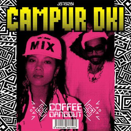 CAMPUR DKI - COFFEE DANGDUT
