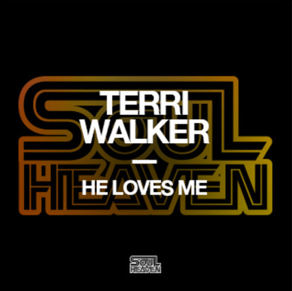 Terri Walker | He Love Me