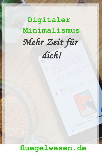 Mit digitalem Minimalismus zu mehr zeit  -fluegelwesen.de