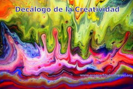 DECÁLOGO DE LA CREATIVIDAD - PROSPERIDAD UNIVERSAL- www.prosperidaduniversal.org