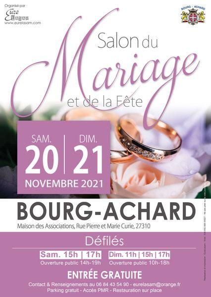 Salon du Mariage et de la Fête de Bourg-Achard 20 et 21 Novembre 2021