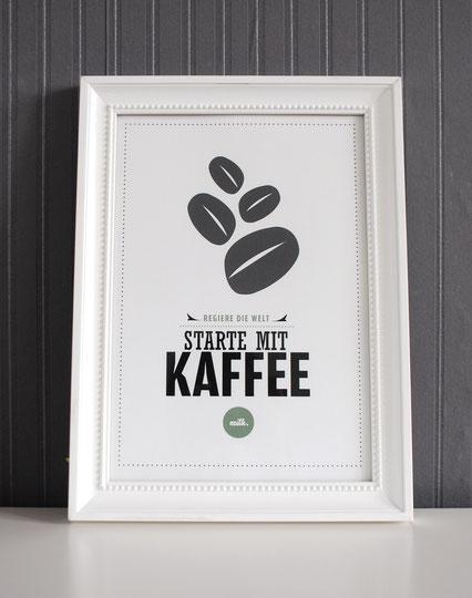 Regiere die Welt starte mit Kaffee