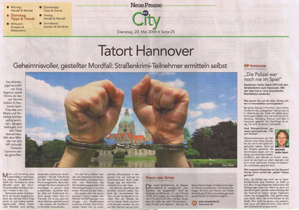 """Zeitungsbericht der Neue Presse City vom 20.05.2008: """"Tatort Hannover""""- Quelle: Neue Presse Hannover"""