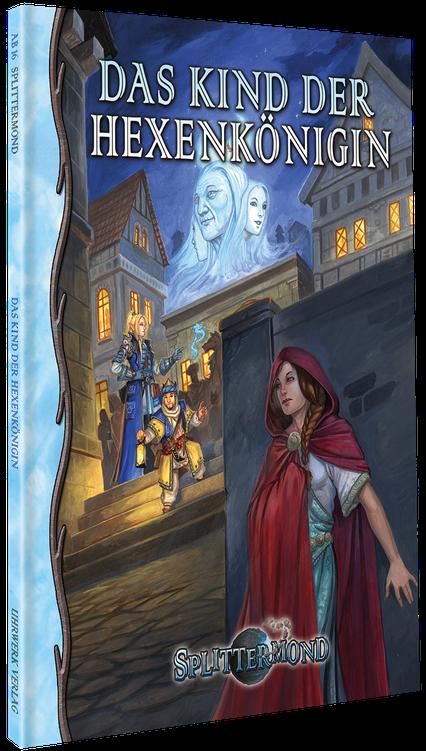 Splittermond: Das Kind der Hexenkönigin