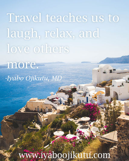 Travel quote from Iyabo Ojikutu, MD