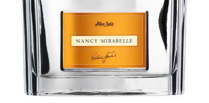 Alte ZEit Nancy Mirabelle - Brennerei Scheibel
