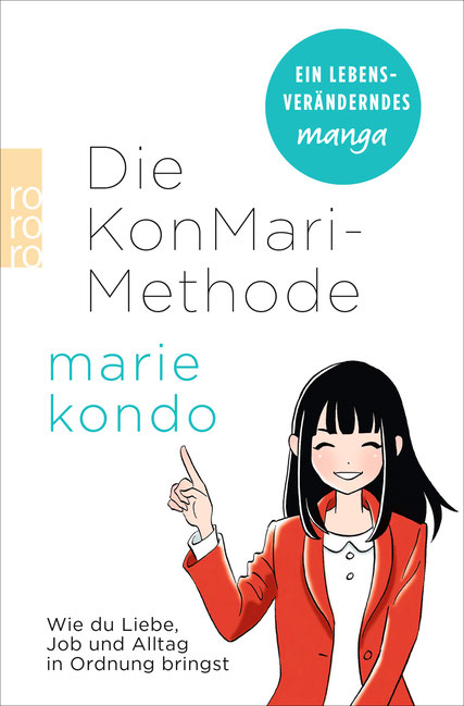 Die KonMari-Methode : ISBN: 978-3-499-63461-1; *