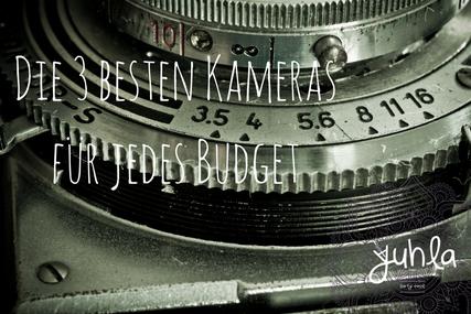 Perfekt um als Fotograf anzufangen. Die 3 besten Kameras für jedes Budget!
