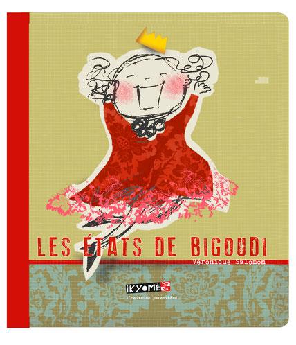 """Livre """"Les états de Bigoudi"""""""