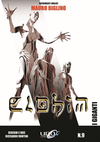 I giganti - Elohim vol. 9  Mauro Biglino - Riccardo Rontini