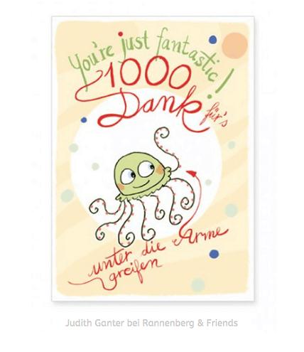 1000 DANK FÜRS UNTER DIE ARME GREIFEN! Dankeskarte / Judith Ganter Illustration und Spruch bei Rannenberg & Friends - grußkarten kaufen