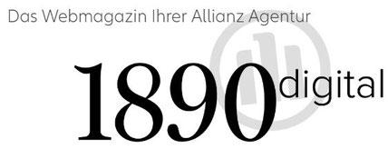 """Magazin """"1890 digital"""" - das neue Onlinemagazin mit interessanten Inhalten, Interviews und Berichten..."""