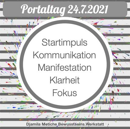 Portaltag 24.7.2021: Klarheit, Fokus