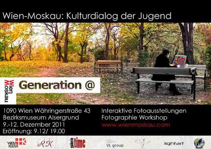 galerie time Kulturkreis Wien unterstützen Wien-Moskau: Kulturdialog der Jugend - Generation @ - Fotoausstellungen, Fotographie Workshop www.wienmoskau.com