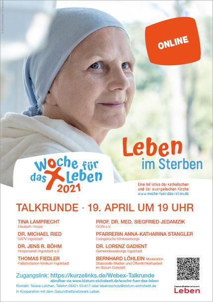 """Talkrunde der Woche für das Leben 2021  am 19. April, um 19.00 Uhr, unter dem Leitthema """"Leben im Sterben"""""""