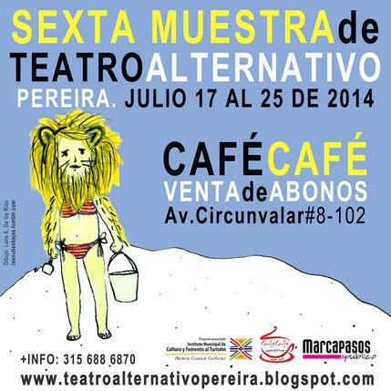 VI Muestra de Teatro Alternativo de Pereira