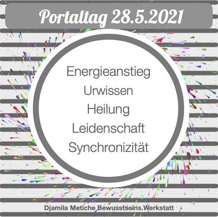 Tagesimpuls Portaltag 28. Mai 2021: Energieanstieg, Heilung, Urwissen