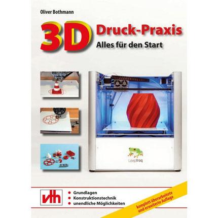 3D Druck Praxis Fachbuch, Alles für den Start