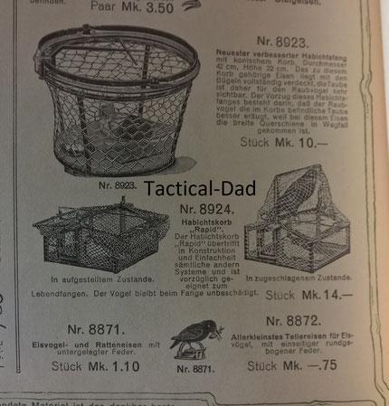 Vor etwa 100 Jahren bekam man im Versandhandel noch Habichtfangkörbe und sogar winzige Tellereisen um Eisvögel zu fangen.