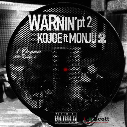 WARnin' Pt.2 / KOJOE ft MONJU