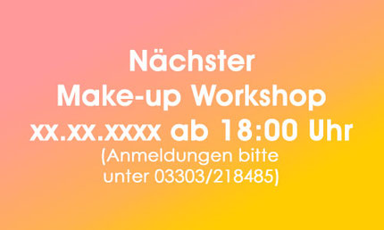 Make-up Workshop mit Victoria am 10.05.2017