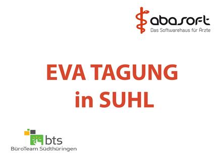 abasoft EVA Praxissoftware EVA Tagung Suhl Büroteam Südthüringen