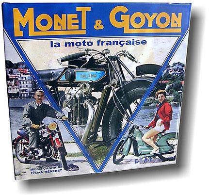 Le livre de référence sur la marque Monet & Goyon de Michel Gagnaire et Franck Meneret aux éditions E-T-A-I