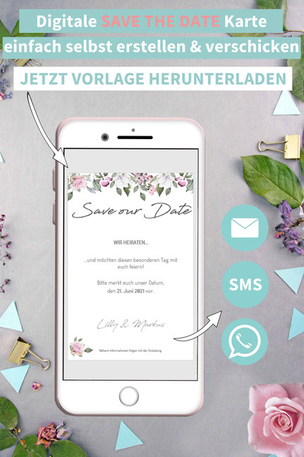 Romantisch, Rosen, floral, Blumen, Save the date, digitale, Handy, selber machen, Vorlage, Whatsapp, elektronische, Hochzeit ankündigen, Hochzeitskarte, Druckvorlage, basteln