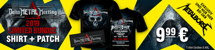 Delta METAL Meeting - Mannheim 2019 (limited Festival Shirt Patch Bundle € 9,99 exklusiv bei der METALBÖRSE)
