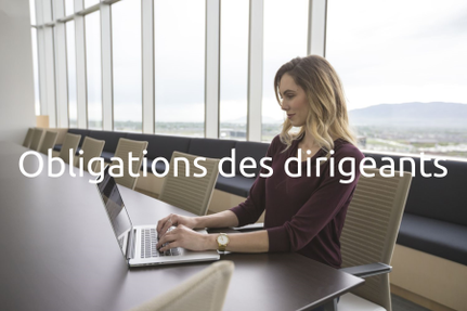 Obligations des dirigeants