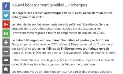 Hébergers, les escales authentiques dans le Gers, accueillent un nouvel hébergement en 2019.  Le label dédié aux hébergements gersois reflétant l'identité du Gers et engagés dans des démarches responsables et respectueuses de l'environnement regroupe tren